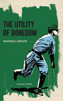 The Utility of Boredom by Andrew Forbes